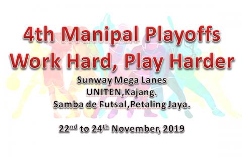 4th Manipal Playoffs – Work Hard, Play Harder