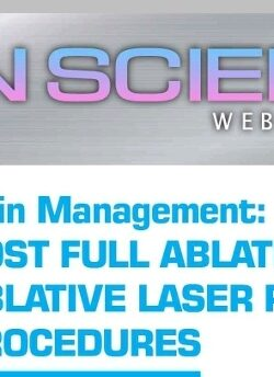 POST FULL ABLATIVE AND FRACTIONAL ABLATIVE LASER RESURFACING PROCEDURES
